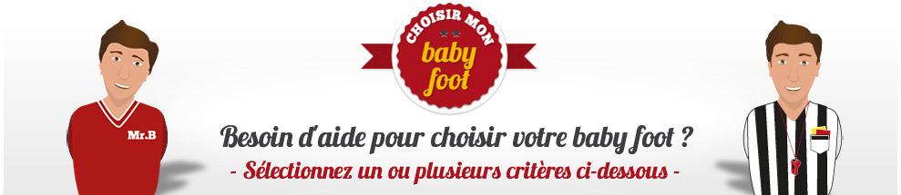 Choisissez votre Babyfoot